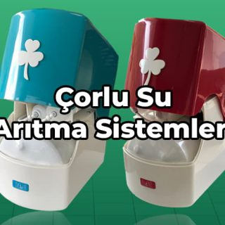 Çorlu su arıtma sistemleri